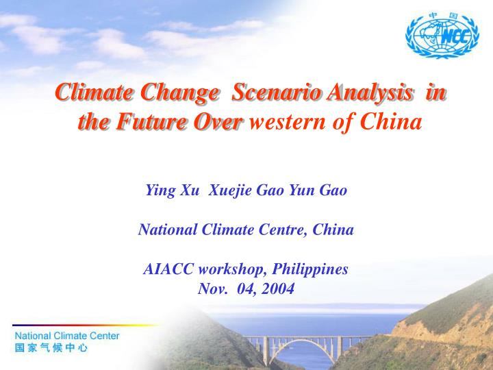 climate change scenario analysis in the future over western of china n.