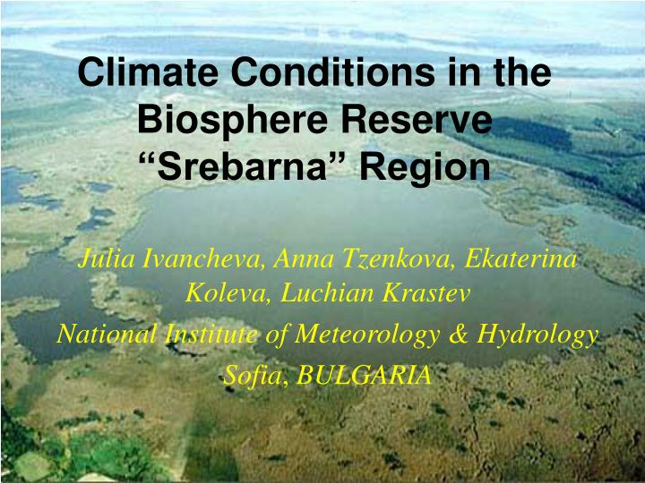 climate conditions in the biosphere reserve srebarna region n.