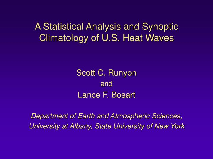 a statistical analysis and synoptic climatology of u s heat waves n.