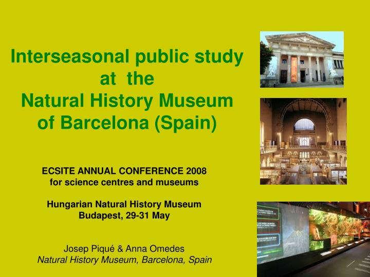 interseasonal public study at the natural history museum of barcelona spain n.