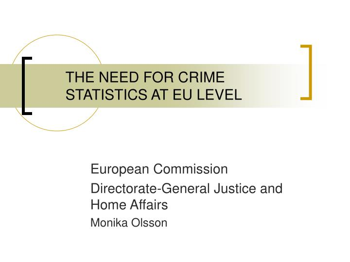 the need for crime statistics at eu level n.