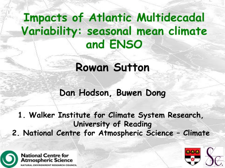 impacts of atlantic multidecadal variability seasonal mean climate and enso n.