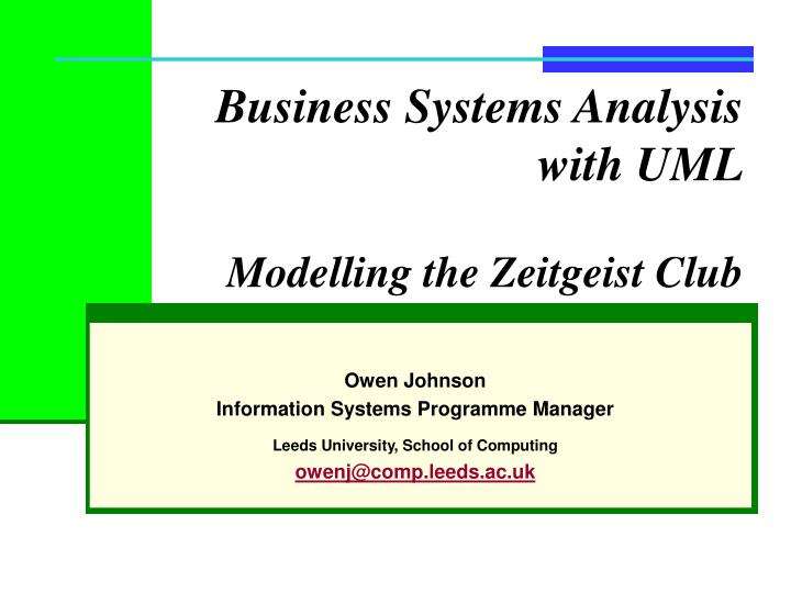 business systems analysis with uml modelling the zeitgeist club n.