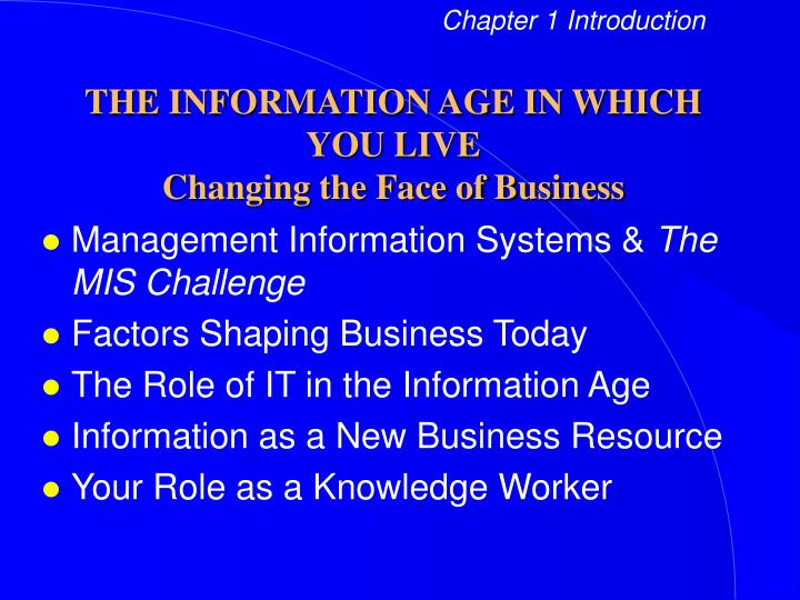 the information age in which you live changing the face of business n.