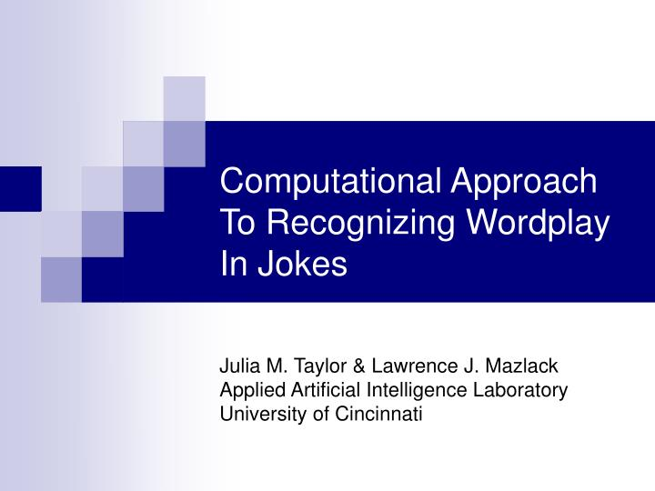 computational approach to recognizing wordplay in jokes n.