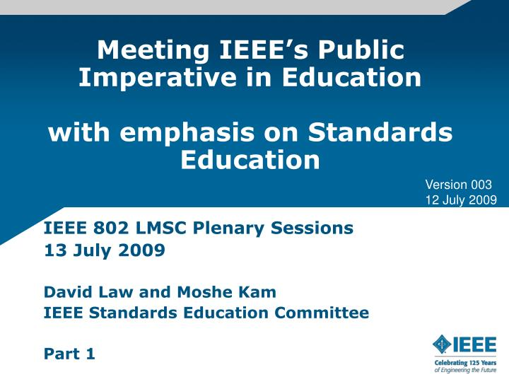 meeting ieee s public imperative in education with emphasis on standards education n.