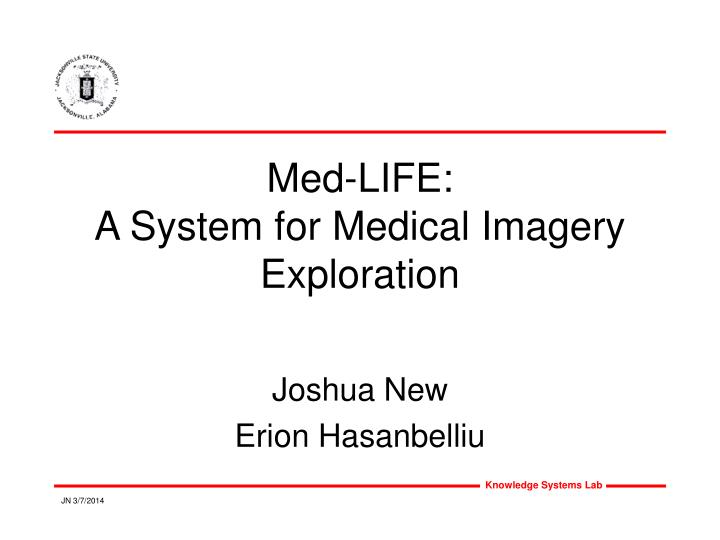 med life a system for medical imagery exploration n.