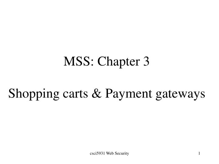 mss chapter 3 shopping carts payment gateways n.