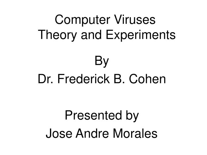 computer viruses theory and experiments n.