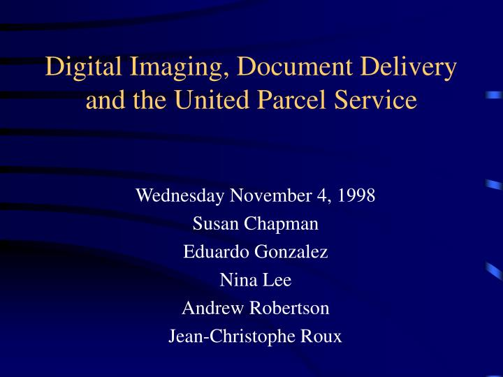 digital imaging document delivery and the united parcel service n.
