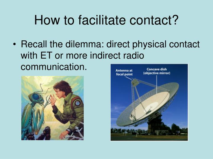 how to facilitate contact n.