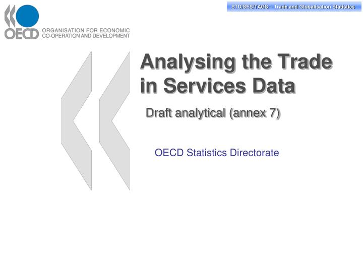 analysing the trade in services data draft analytical annex 7 n.