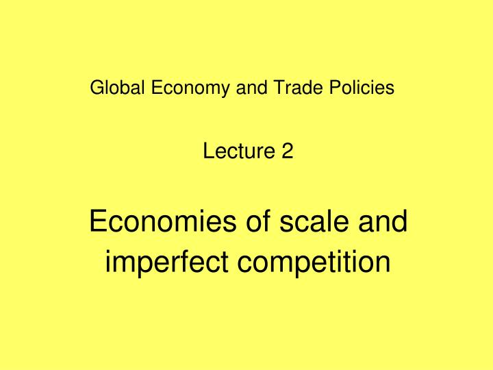 global economy and trade policies n.