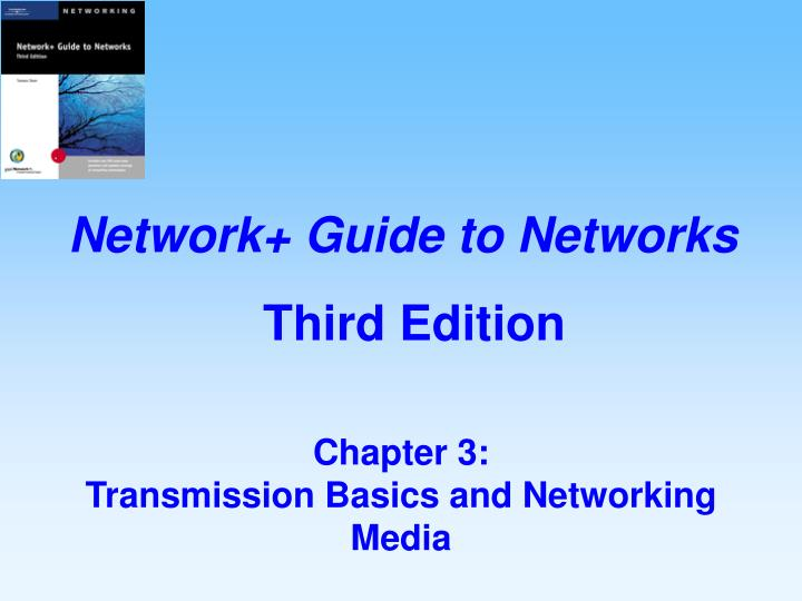 chapter 3 transmission basics and networking media n.