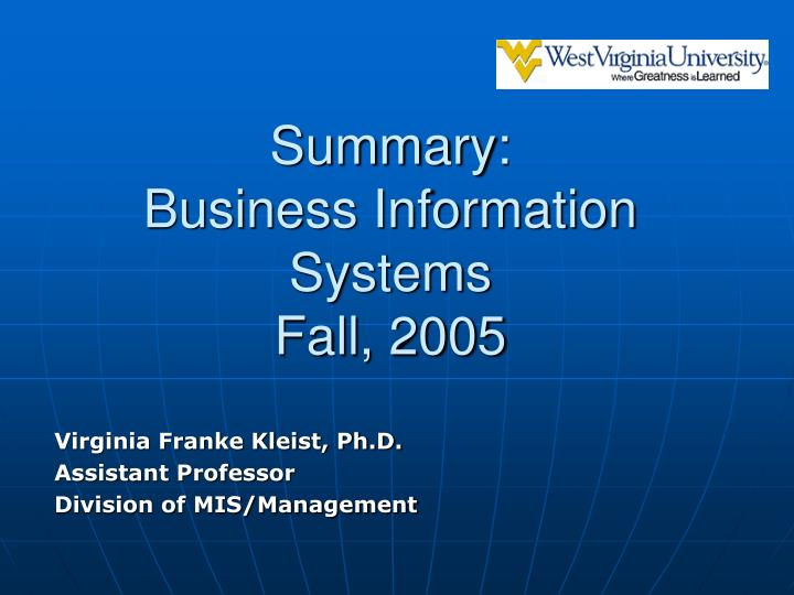 summary business information systems fall 2005 n.