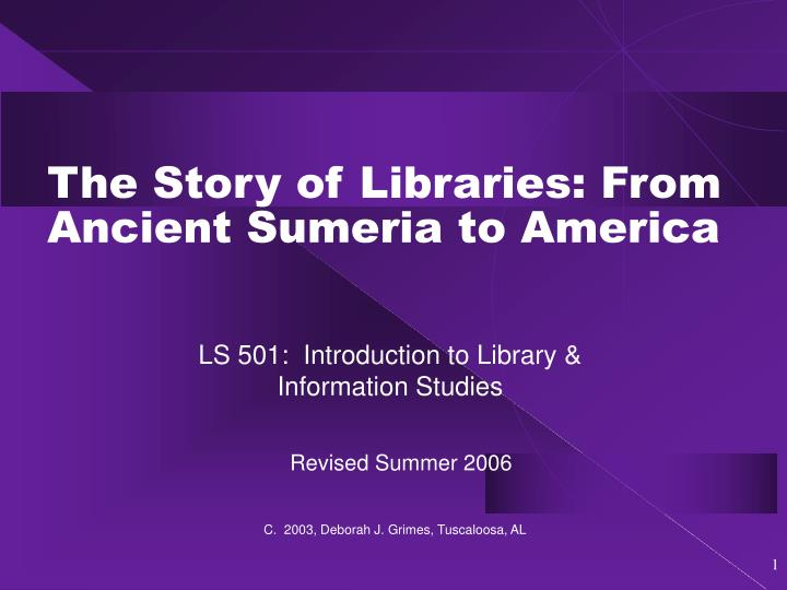 the story of libraries from ancient sumeria to america n.