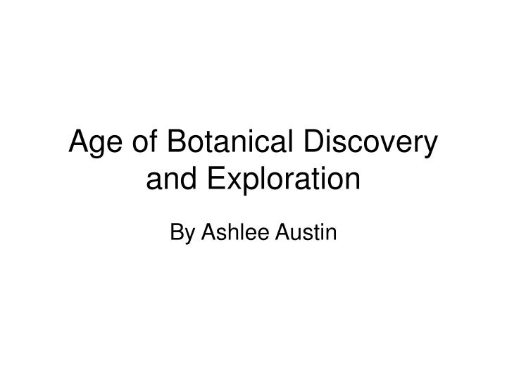 age of botanical discovery and exploration n.