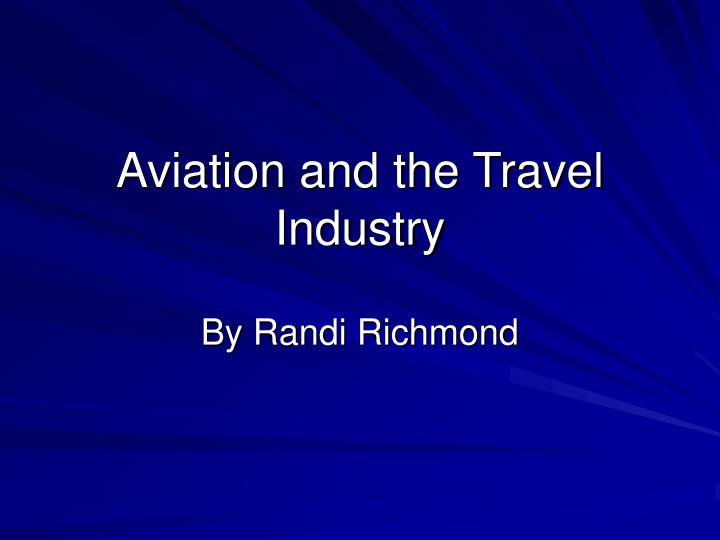 aviation and the travel industry n.