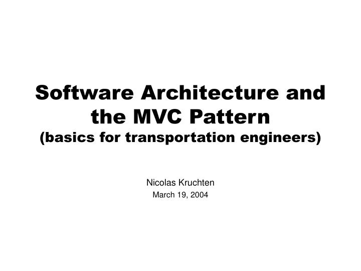 software architecture and the mvc pattern basics for transportation engineers n.