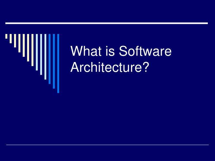 what is software architecture n.