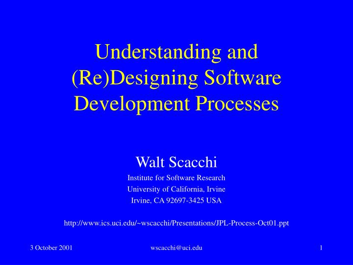 understanding and re designing software development processes n.
