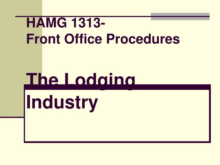 hamg 1313 front office procedures the lodging industry n.