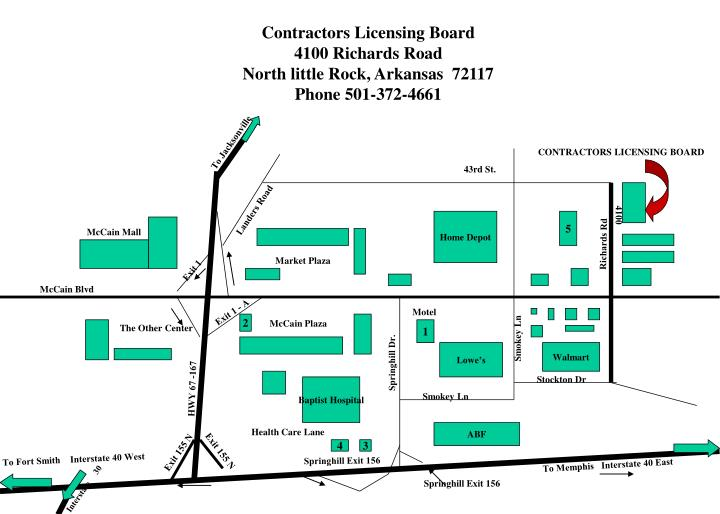 contractors licensing board 4100 richards road north little rock arkansas 72117 phone 501 372 4661 n.