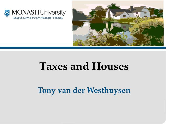 taxes and houses n.