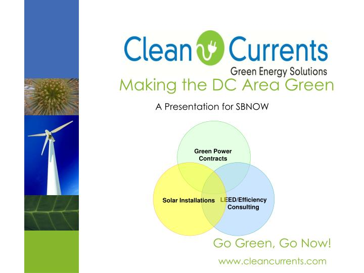 making the dc area green a presentation for sbnow n.