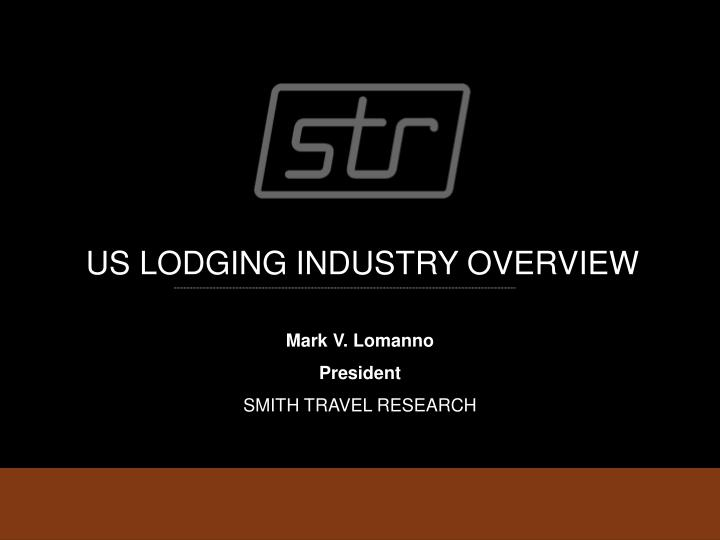 us lodging industry overview n.