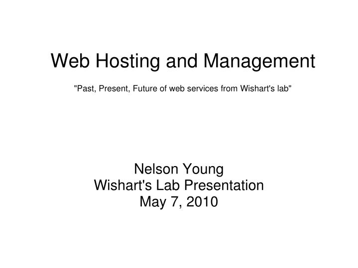 web hosting and management past present future of web services from wishart s lab n.