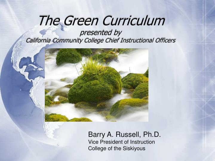 the green curriculum presented by california community college chief instructional officers n.
