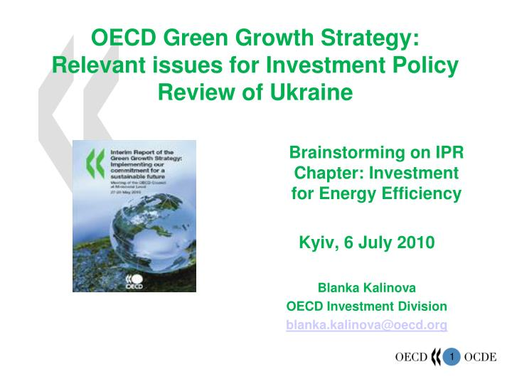 oecd green growth strategy relevant issues for investment policy review of ukraine n.