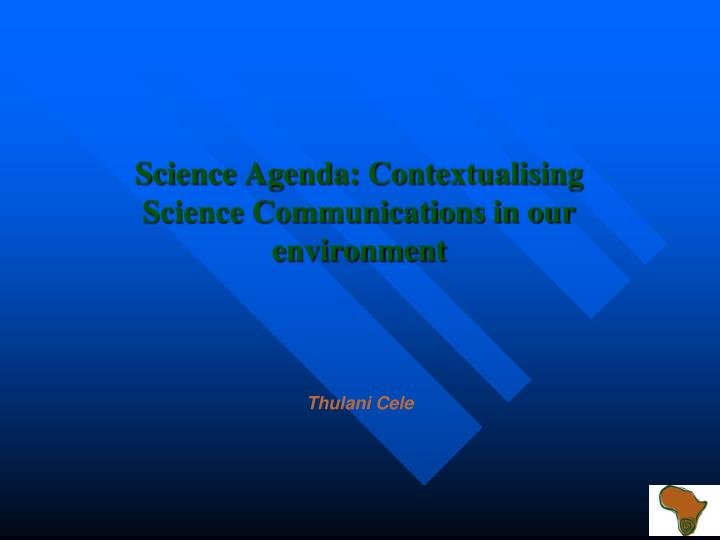 science agenda contextualising science communications in our environment n.