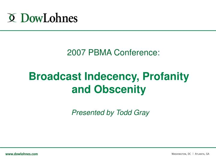 broadcast indecency profanity and obscenity presented by todd gray n.