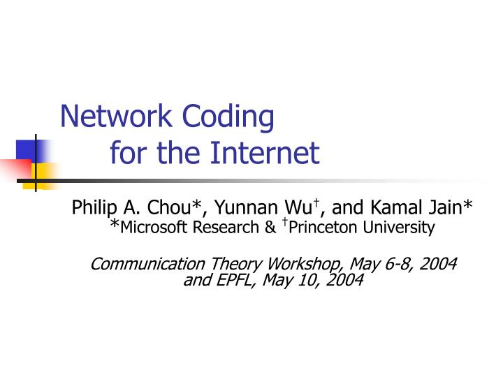 network coding for the internet n.