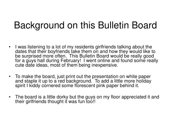 background on this bulletin board n.