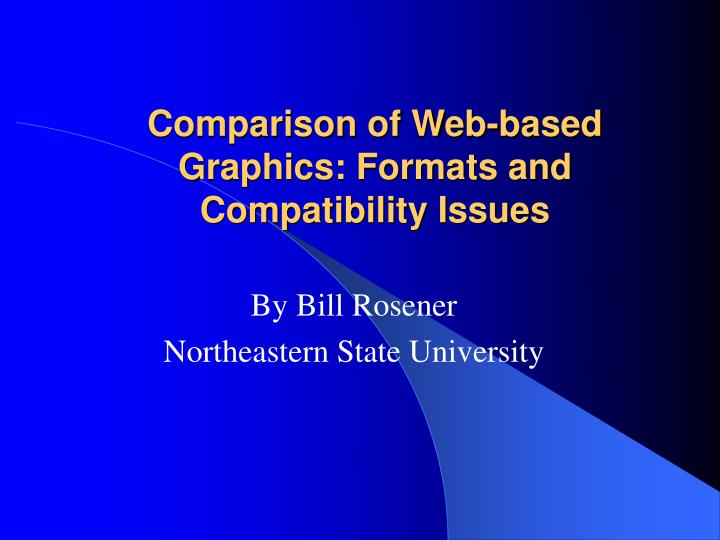 comparison of web based graphics formats and compatibility issues n.