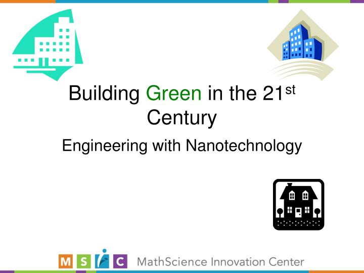building green in the 21 st century n.