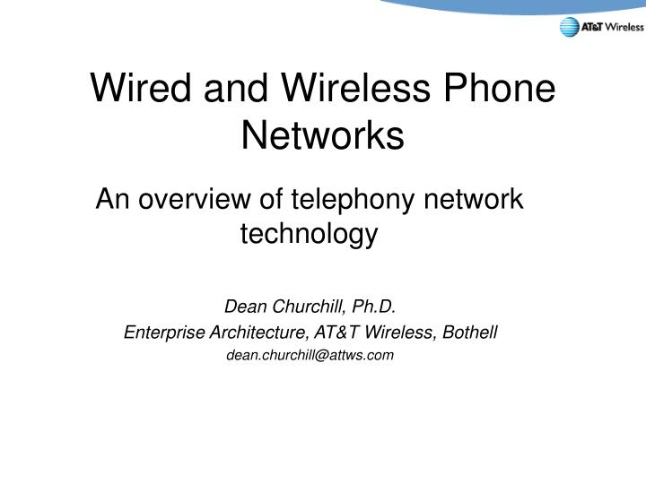 wired and wireless phone networks n.