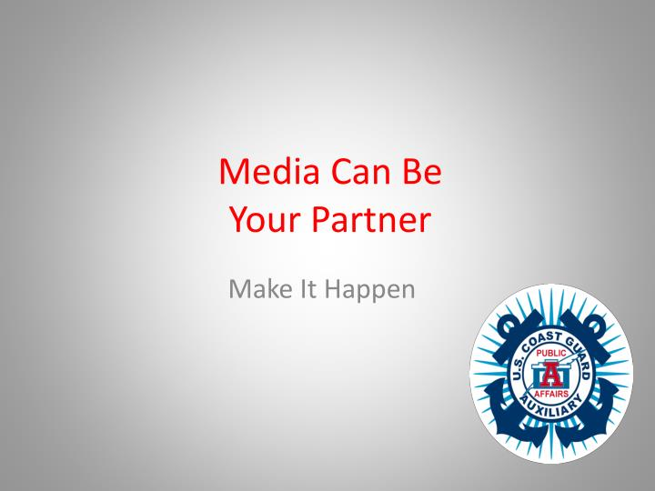 media can be your partner n.