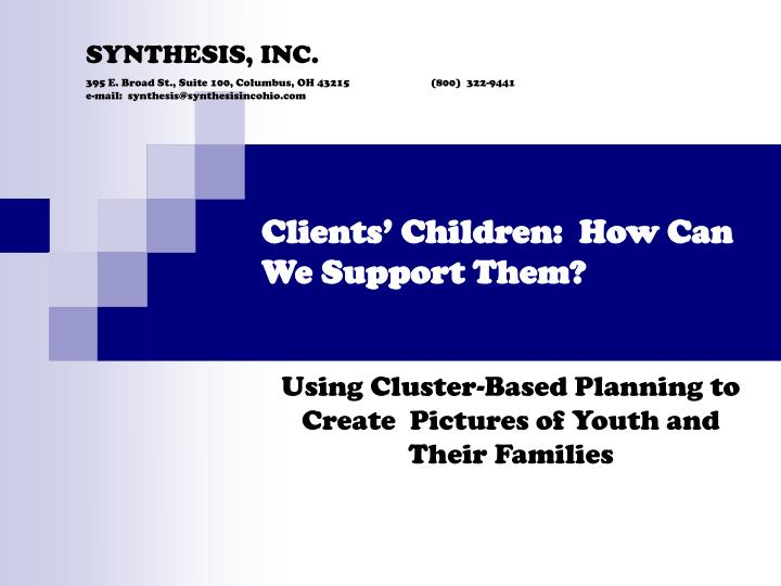 clients children how can we support them n.