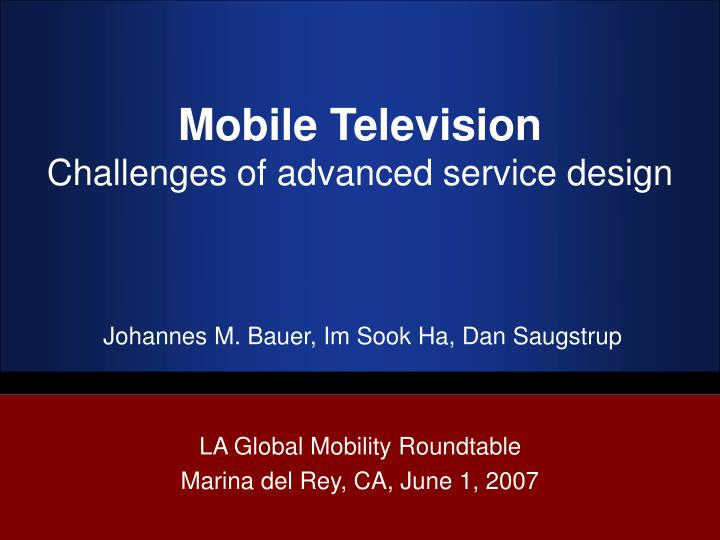 mobile television challenges of advanced service design n.