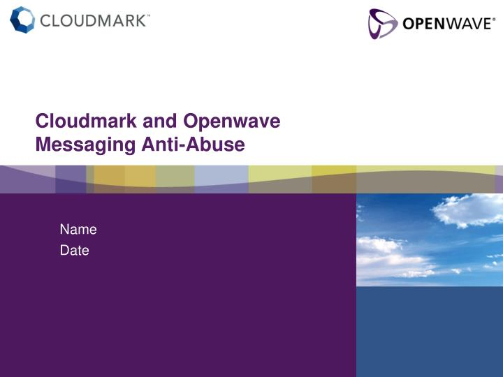 cloudmark and openwave messaging anti abuse n.