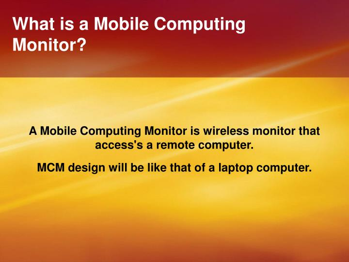 what is a mobile computing monitor n.