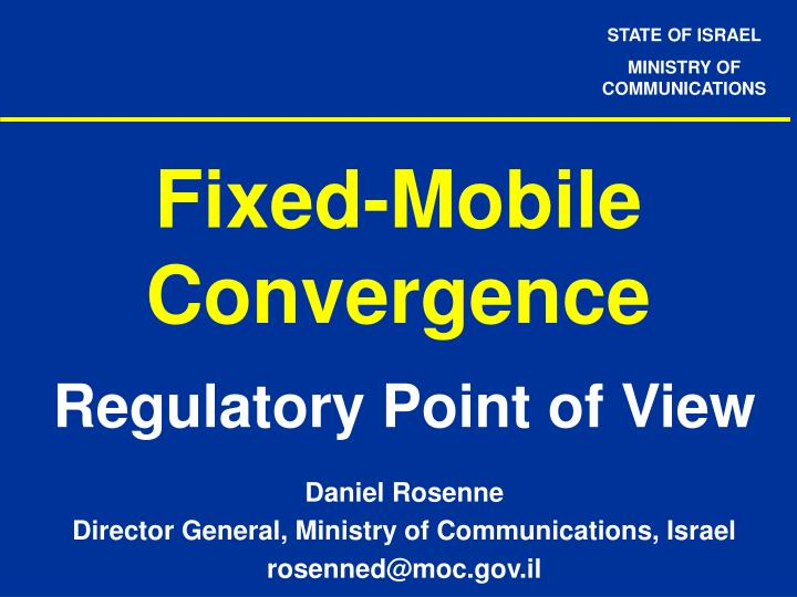 fixed mobile convergence n.