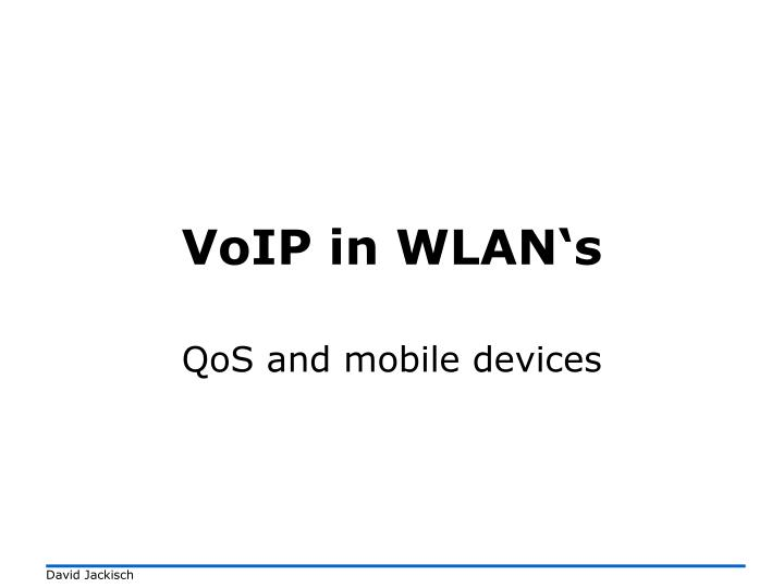 voip in wlan s n.