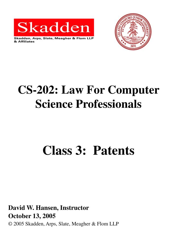 cs 202 law for computer science professionals class 3 patents n.