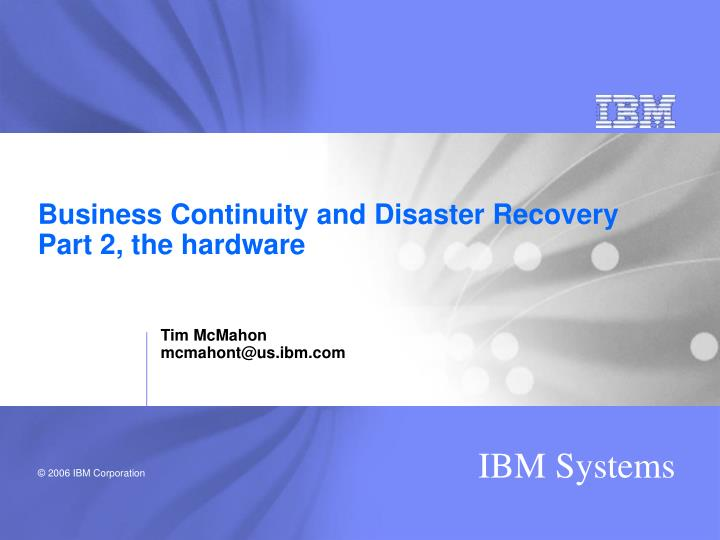 business continuity and disaster recovery part 2 the hardware n.