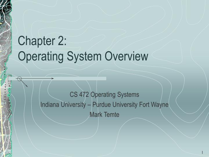 chapter 2 operating system overview n.